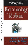 New Aspects of Biotechnology and Medicine. (CD-rom Included).