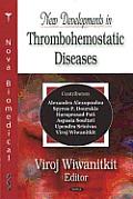 New Developments in Thrombohemostatic Diseases