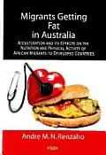 Migrants Getting Fat in Australia