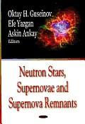 Neutron Stars, Supernovae and Supernova Remnants