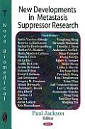 New Developments in Metastasis Suppressor Research