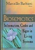 Biosemiotics: Information, Codes and Signs in Living Systems