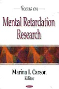 Focus on Mental Retardation Research