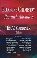Fluorine Chemistry: Research Advances