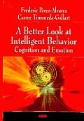 Better Look at Intelligent Behavior