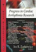 Progress in Cardiac Arrhythmia Research
