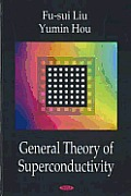 General Theory of Superconductivity