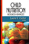 Child Nutrition Research Advances