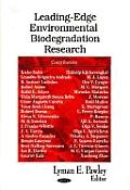 Leading-Edge Environmental Biodegradation Research