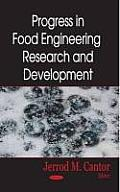 Progress in Food Engineering Research and Development
