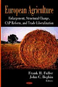 European Agriculture: Enlargement, Structural Change, Cap Reform, and Trade Liberalization