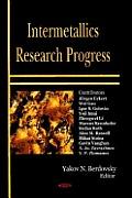 Intermetallics Research Progress