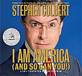 I Am America (and So Can You!) (Abridged) Cover