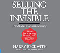 Selling the Invisible: A Field Guide to Modern Marketing (Abridged) Cover