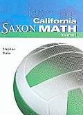 California Saxon Math: Intermediate 6, Volume 1