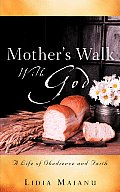 Mother's Walk with God