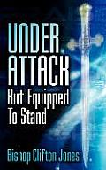 Under Attack But Equipped to Stand