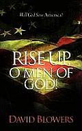 Rise Up, O Men of God!