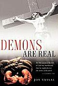 Demons Are Real
