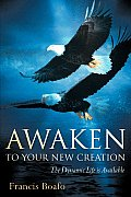 Awaken to Your New Creation