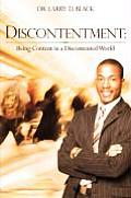 Discontentment: Being Content in a Discontented World