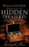 Mysteries of the Dark, Delving Into the Hidden Treasures of the Secret Place