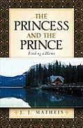 The Princess and the Prince