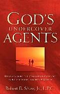 God's Undercover Agents