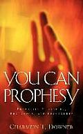 You Can Prophesy