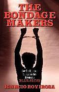 The Bondage Makers
