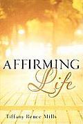 Affirming Life