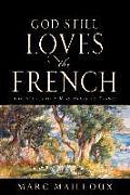 God Still Loves the French