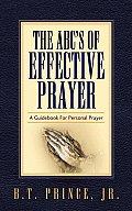 The ABC's of Effective Prayer