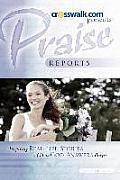 Praise Reports Vol I