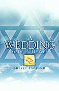 A Wedding Made in Heaven