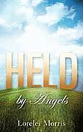 Held by Angels