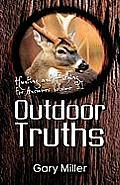 Outdoor Truths: Volume I