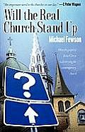 Will the Real Church Stand Up