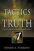 Tactics of Truth