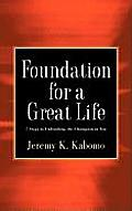 Foundation for a Great Life