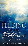 Feeding on His Faithfulness