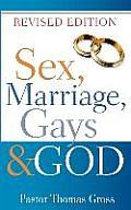 Sex, Marriage, Gays & God