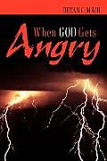 When God Gets Angry