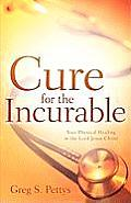 Cure for the Incurable