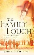 The Family Touch