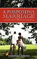 A Purposeful Marriage