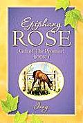 Epiphany Rose-Gift of the Promise! Book 3
