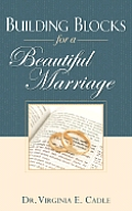 Building Blocks for a Beautiful Marriage