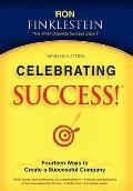 Celebrating Success!: Fourteen Ways to Create a Successful Company