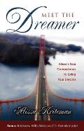 Meet the Dreamer: Alissa's Four Cornerstones to Living Your Dreams